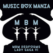 Music Box Versions of Lady GaGa by Music Box Mania