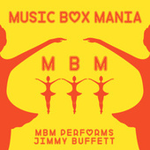 Music Box Versions of Jimmy Buffett by Music Box Mania