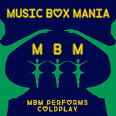 Music Box Versions of Coldplay by Music Box Mania