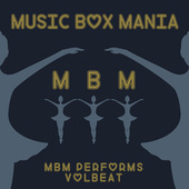 Music Box Versions of Volbeat by Music Box Mania