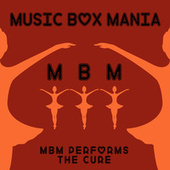 Music Box Versions of The Cure by Music Box Mania