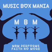 Music Box Versions of Faith No More by Music Box Mania