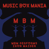 Music Box Versions of Iron Maiden by Music Box Mania