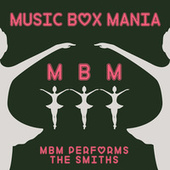 Music Box Versions of The Smiths by Music Box Mania