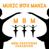 Music Box Versions of Paramore by Music Box Mania