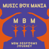 Music Box Versions of Journey by Music Box Mania