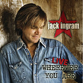 Live - Wherever You Are (Wal-Mart Exclusive) by Jack Ingram