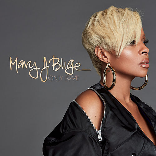 Only Love by Mary J. Blige