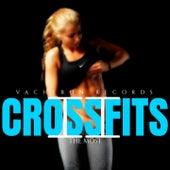 Crossfits, Vol. 2 de The Most