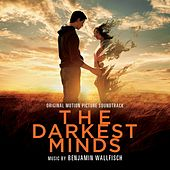 The Darkest Minds (Original Motion Picture Soundtrack) by Benjamin Wallfisch