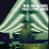 Noel Gallagher's High Flying Birds (Deluxe Edition) by Noel Gallagher's High Flying Birds