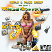 Sex Money & Drugs, Vol. 1 by Dretti