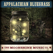 The Moonshine Music Co: Appalachian Bluegrass by Various Artists