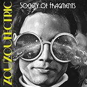 Society of Fragments von Zouzoulectric