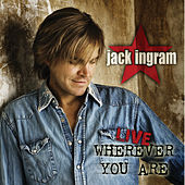 Live - Wherever You Are (Passalong Exclusive) by Jack Ingram