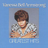 Greatest Hits by Vanessa Bell Armstrong