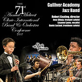2017 Midwest Clinic: Gulliver Academy Jazz Band (Live) de Various Artists