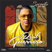 Real Guerrero (Version Merengue) by Secreto El Famoso Biberon