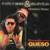 Karly Way & El Oveja Bocadillo Con Queso Diferencia de Various Artists