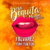 Esa Boquita (Mambo Version) by J. Alvarez