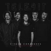 Ciegos Corazones (Ft. LosPetitFellas) de Telebit