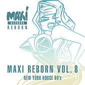 New York House 90's - Maxi Reborn Vol. 8 by Various Artists