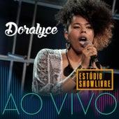 Doralyce: Ao Vivo no Estúdio Showlivre de Doralyce