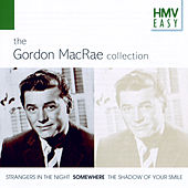 HMV Easy: Gordon MacRae The Collection by Gordon MacRae