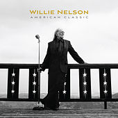 American Classic by Willie Nelson