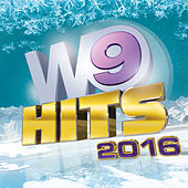 W9 Hits 2016 de Various Artists