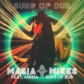 Masia Mixes by Suns of Dub