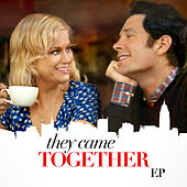 They Came Together (Original Motion Picture Soundtrack) von Various Artists