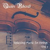 Relaxing Music for Strings, Vol. 1 de Quies Relaxat