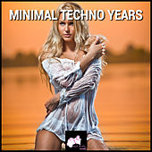 Minimal Techno Years de Various Artists