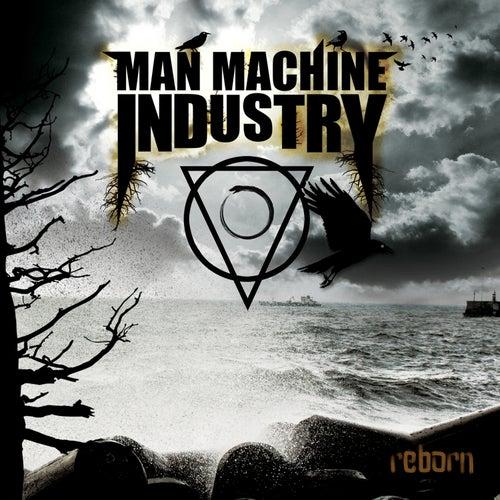 Reborn by Man.Machine.Industry