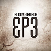 Ep3 by Crowe Brothers