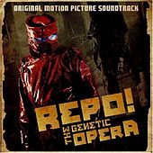 Repo! The Genetic Opera (Original Motion Picture Soundtrack) von Various Artists
