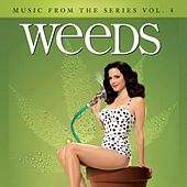 Weeds (Music from the Original TV Series), Vol. 4 von Various Artists