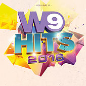 W9 Hits 2016 Vol.2 de Various Artists