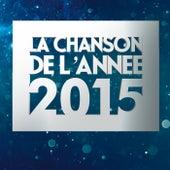 La chanson de l'année 2015 de Various Artists