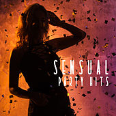 Sensual Party Hits von Ibiza Chill Out