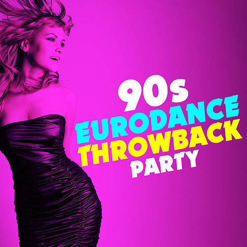 90s Eurodance Throwback Party von The Pop Posse