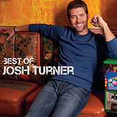 The Best Of by Josh Turner