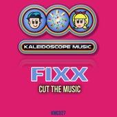 Cut The Music by DJ Fixx