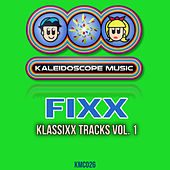 Klassixx Tracks, Vol. 1 by DJ Fixx