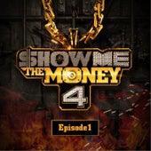 Show Me the Money 4 Episode 1 de Various Artists