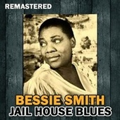 Jail House Blues von Bessie Smith
