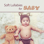 Soft Lullabies for Baby by Lullaby Land