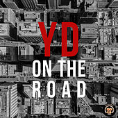On the Road de Yxng Don