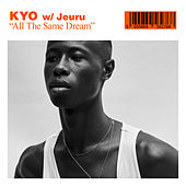 All The Same Dream de Kyo